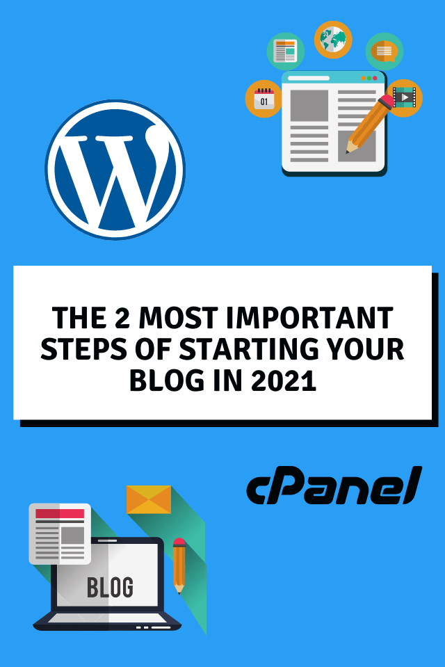 The 2 Most Important Steps of Starting Your Blog in 2021